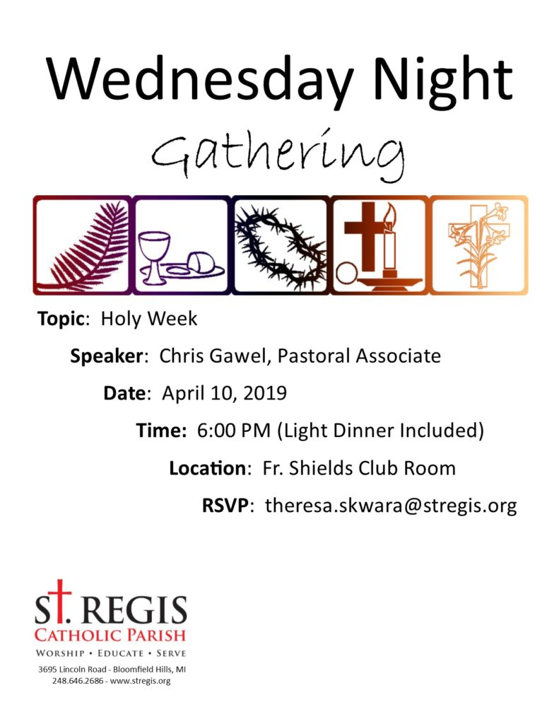 Wednesday Night Gathering @ Fr. Shields Club Room (school cafeteria)
